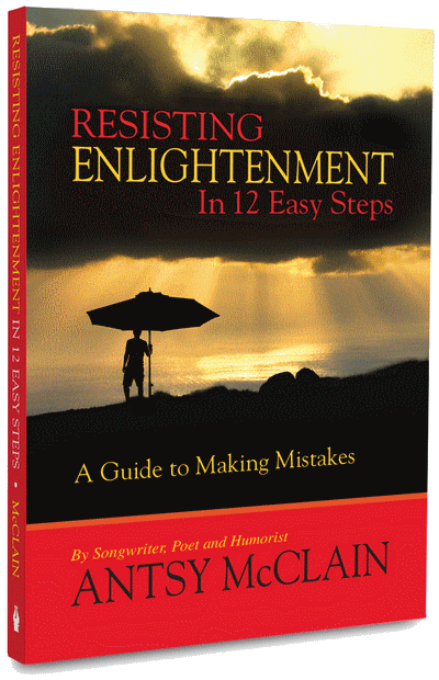 Resisting Enlightenment in 12 Easy Steps